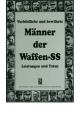 DVG: Vorbildliche und bewährte Männer der Waffen-SS