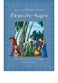 Grimm, J. u. W.: Deutsche Sagen