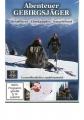 DVD: Abenteuer Gebirgsjäger