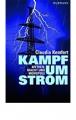 Kemfert, Claudia: Kampf um Strom