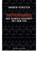 Feinstein, A.: Waffenhandel