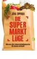 Zipprick, Jörg: Die Supermarktlüge