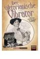 Patalong, Frank: Der viktorianische Vibrator