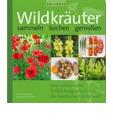 Heutmann, Monika: Wildkräuter
