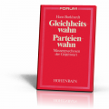 Burkhardt, Hans: Gleichheitswahn - Parteienwahn