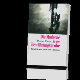 Kunze, Werner: Die Moderne in der Bewährungsprobe