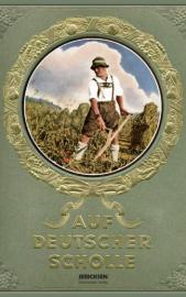 Hans von der Nordmark, Auf deutscher Scholle Reprint von 1935