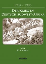 Der Kreig in Deutsch Südwestafrika Reprint von 1907