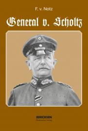 F. v. Notz, General v. Scholtz Reprint von 1937