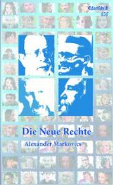 Markovics, Die Neue Rechte