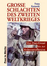 Kurowski, Große Schlachten des Zweiten Weltkrieges