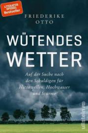 Otto, Wütendes Wetter