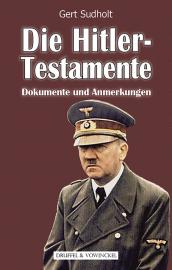 Sudholt: Die Hitler-Testamente