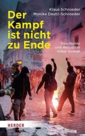 Schroeder, Klaus: Der Kampf ist nicht zu Ende