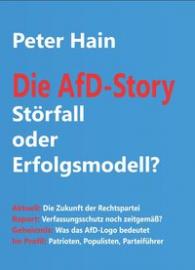 Hein, Peter: Die AfD - Story