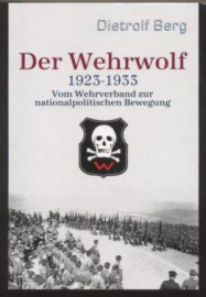 Berg, Dietrolf: Der Wehrwolf 1923-1933