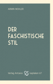 Mohler, Der faschistische Stil