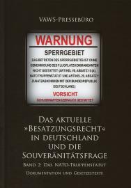 VAWS-Pressebüro: Das altuelle »Besatzungsrecht« in Deutschland Bd. 2
