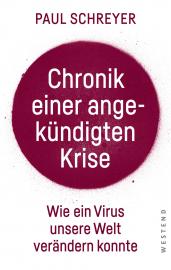 Schreyer, Paul: Chronik einer angekündigten Krise