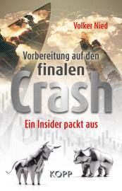 Nied, Volker: Vorbereitung auf den finalen Crash