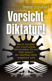 Schubert, Stefan: Vorsicht Diktatur!