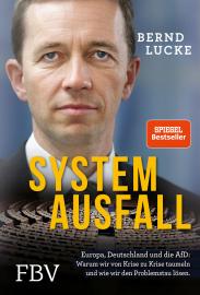 Lucke, Bernd: Systemausfall