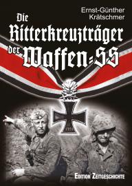 Krätschmer, Ernst-Günther: Die Ritterkreuzträger der Waffen-SS