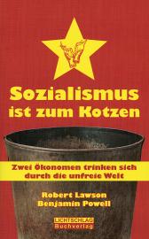Lawson/ Powell: Sozialismus ist zum Kotzen