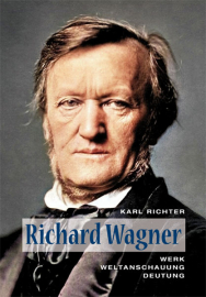 Richter, Karl: Richard Wagner