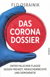 Osrainik, Flo: Das Corona Dossier