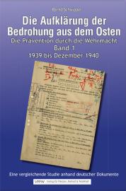 Schwipper, Bernd: Die Aufklärung der Bedrohung aus dem Osten 2 Bände!