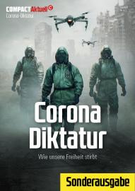 Compact  Aktuell: Corona Diktatur