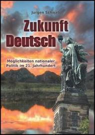 Schwab, Jürgen: Zukunft Deutsch