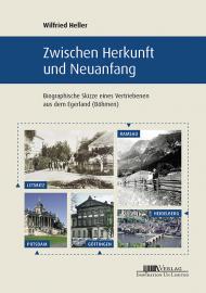 Heller, Wilfried : Zwischen Herkunft und Neuanfang