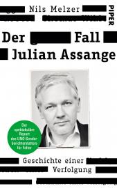Melzer, Nils: Der Fall Julian Assange