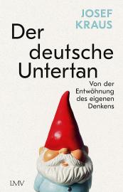 Kraus, Josef: Der deutsche Untertan