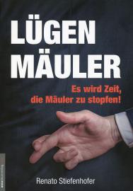 Stiefenhöfer, Renato: Lügenmäuler