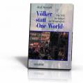 Kosiek, Rolf: Völker statt One World