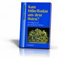 Verhagen, Britta: Kam Odin-Wodan aus dem Osten?