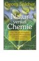 Salcher, Georg: Natur versus Chemie