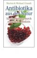 Grandt, Marion & Michael: Antibiotika aus der Natur