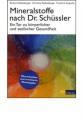 Kellenberger, Richard: Mineralstoffe nach Dr. Schüssler