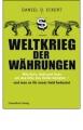 Eckert, Daniel D.: Weltkrieg der Währungen