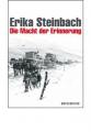 Steinbach, Erika: Die Macht der Erinnerung