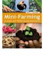 Markham Brett L.: Mini-Farming