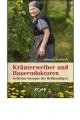 Schleich, Johann: Kräuterweiber und Bauerndoktoren
