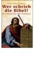 Friedman, Richard E.: Wer schrieb die Bibel?