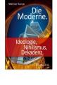 Kunze, Werner: Die Moderne