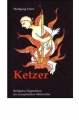 Frenz, Wolfgang: Ketzer