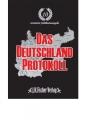 Hill, Ralf U.: Das Deutschland-Protokoll Bd. 1